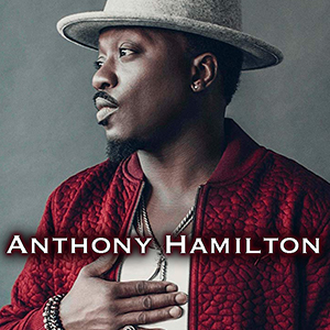 "Work And Produced ""Anthony Hamilton"""